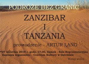 PODRÓŻE BEZ GRANIC - ZANZIBAR I TANZANIA - PROWADZI ARTUR LANG @ ul. Mickiewicza 22, Zamek, Sala Reprezentacyjna
