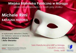 """MICHEL RIMI - """"BANALNA HISTORIA"""". TEATR PRZY STOLIKU W MBP MORĄG @ Miejska Biblioteka Publiczna w Morągu"""