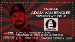"""STAND-UP: ADAM VAN BENDLER  - """"ŚWIATŁO W TUNELU"""" W OSTRÓDZKIEJ TAWERNIE @ Tawerna Ostróda"""