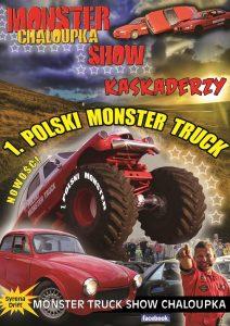 MONSTER TRUCK SHOW CHALOUPKA W OSTRÓDZIE @ Teren PKS, ul. Słowackiego