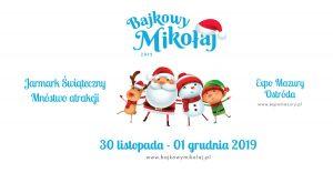 BAJKOWY MIKOŁAJ-JARMARK ŚWIĄTECZNY W EXPO MAZURY @ ul. Grunwaldzka 55, Expo Mazury