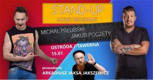 STAND UP OSTRÓDA JAKUB POCZĘTY & MICHAŁ PAŁUBSKI @ Tawerna, ul. Mickiewicza 21
