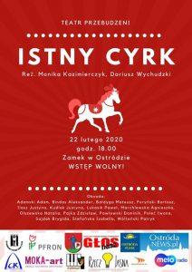 """SPEKTAKL """"ISTNY CYRK"""" TEATRU PRZEBUDZENI W OSTRÓDZKIM ZAMKU @ ul. Mickiewicza 22, zamek"""